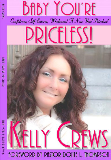 Baby You're Priceless by Kelly Crews