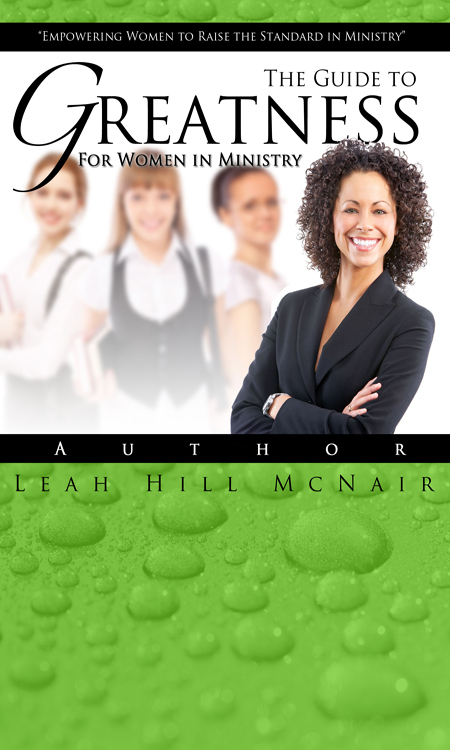 The guide to greatness for women in ministry