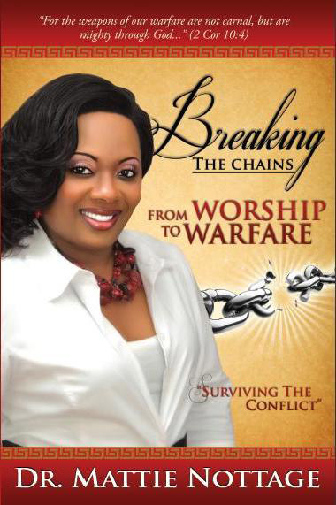 Dr mattie notttage the chain breaker preachingwoman com online